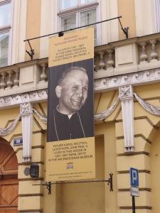 Banner at Pope John Paul's house